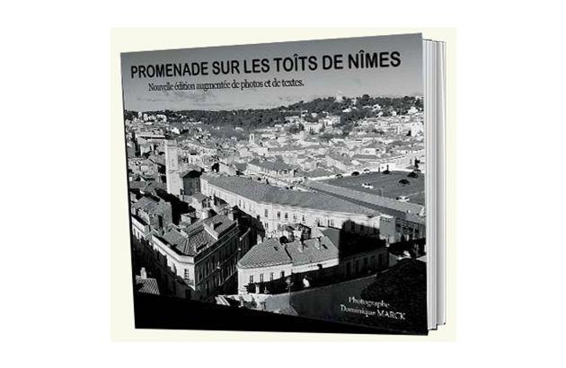 Livre promenade sur les toits de Nîmes